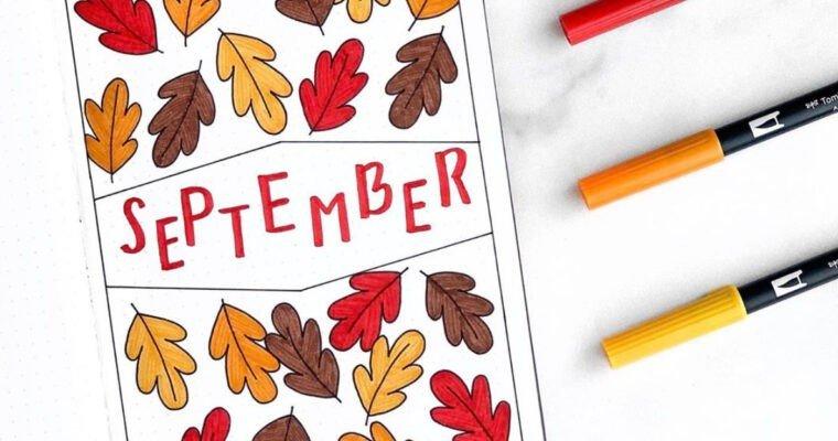 Best SEPTEMBER Bullet Journal Ideas that You'll Love